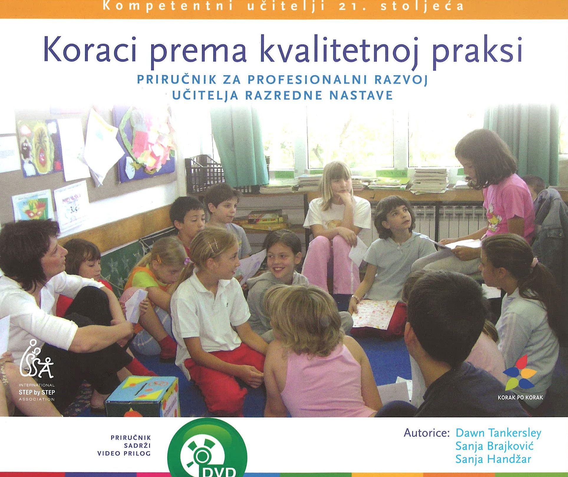 KORACI PREMA KVALITETNOJ PRAKSI - Priručnik za profesionalni razvoj učitelja