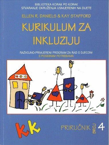 KURIKULUM ZA INKLUZIJU - Razvojno-primjereni program za rad s djecom s posebnim potrebama