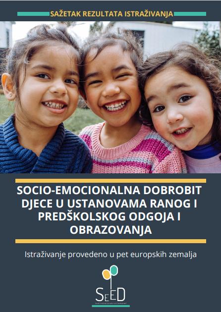SJEME PROMJENE: Socio-emocionalna dobrobit djece u ustanovama ranog i predškolskog odgoja i obrazovanja